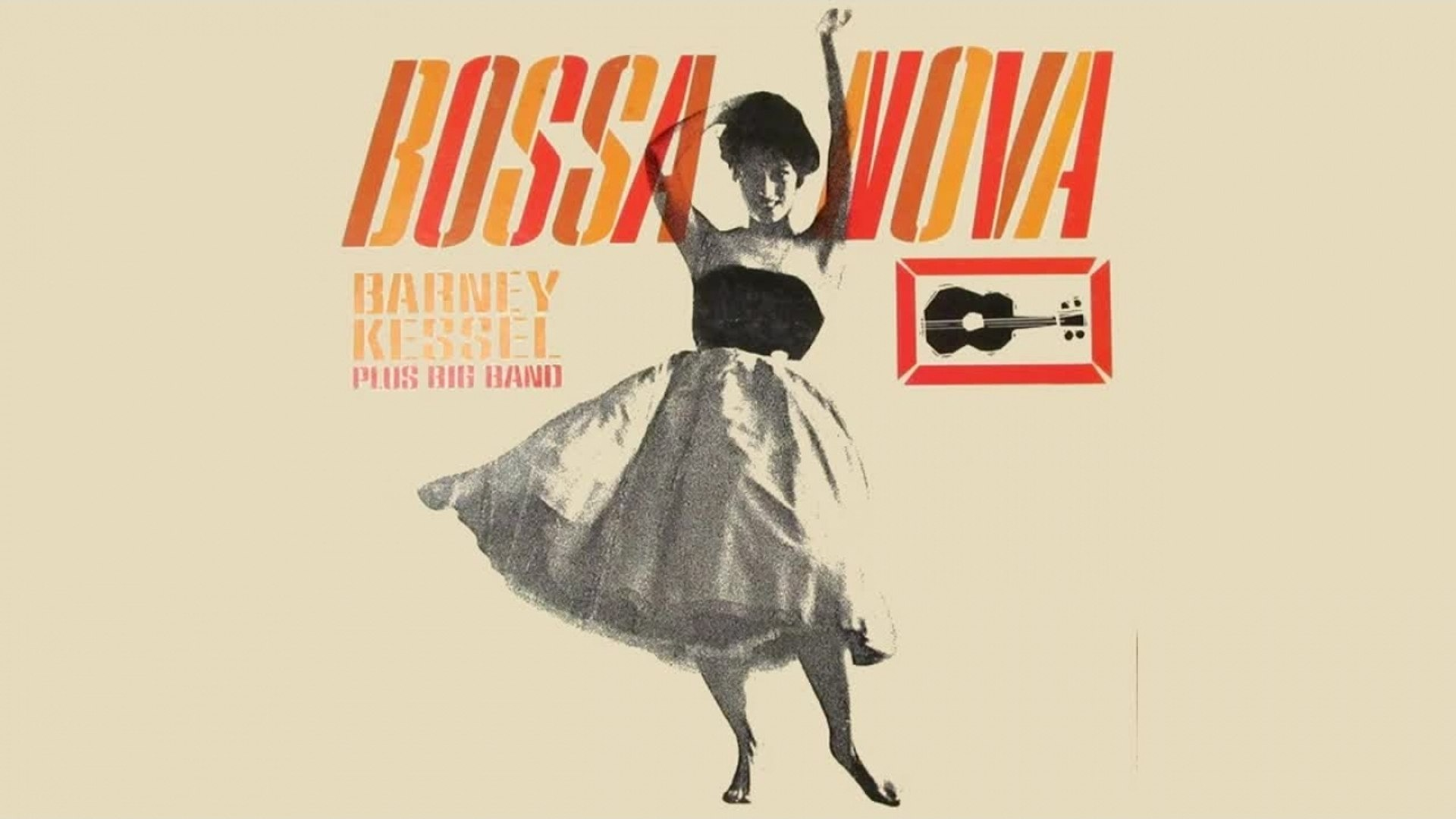 BARNEY KESSEL - Bossa Nova - Full Album