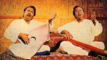 Sanwal Mor Muharan - Kalam Hazrat Khawaja Ghulam Farid (R.A) - Multani kaafi - Ustad Salamat Ali Khan & Nazakat Ali Khan - Sham Chaurasia Gharana