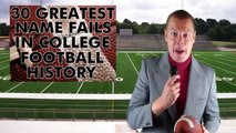 30 Greatest Name Fails in College Football History (in 43.17 Seconds)