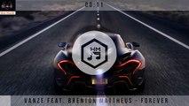 Vanze – Forever ft. Brenton Mattheus