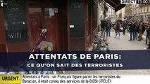 Attentats à Paris: Ce qu'on sait des terroristes