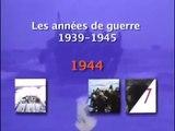 La seconde Guerre Mondiale _ 1944 - Documentaire 1-2