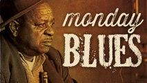 Monday Blues - 16 Blues Tracks to Shake Off Those Monday Blues
