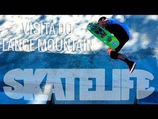 Bob Burnquist #SKATELIFE | Visita do Lance Mountain