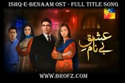 Ishq-e-Benaam OST - Full Title Song Hum TV Drama