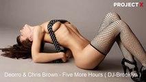 Deorro & Chris Brown - Five More Hours ( DJ-Brooklyn )
