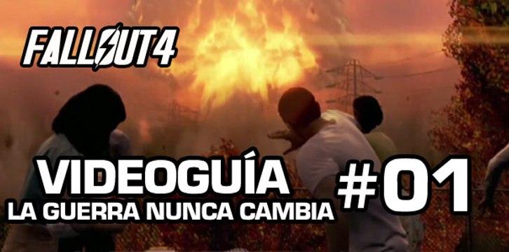 Fallout 4, Vídeo Guía - Prólogo: La Guerra nunca cambia