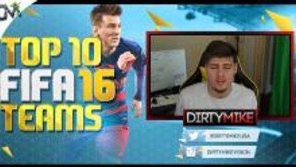 FIFA 16 Top 10 Teams