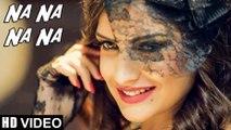 Na Na Na Na HD Video Song J Star | Latest Punjabi Love Songs 2015
