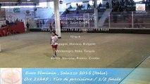 Quarts de finale, tir de précision, Sport Boules, Euro Féminin, Saluzzo 2015