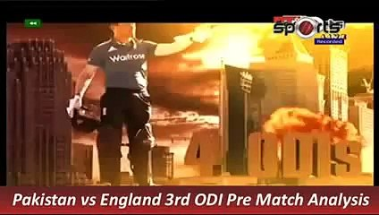 Pakistan vs England 3rd ODI Pre Match Analysis 17 Nov 2015 P 3