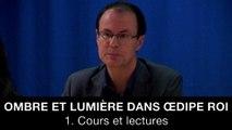Ombre et lumière dans Œdipe roi - 1. Cours et lectures, Jean-Pierre LANGEVIN