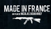 Made in France - Bande Annonce