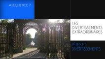 MOOC Louis XIV à Versailles, séquence 7, Vidéo 2 : Des divertissements extraordinaires