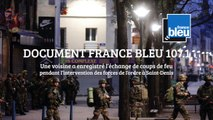 DOCUMENT France Bleu 107.1 - Les coups de feu de l'intervention à Saint-Denis