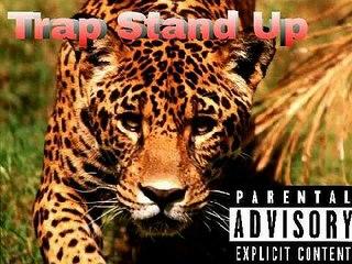 Trap Stand UP -Lance Wiggins