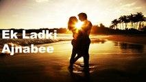 Ranjit Kumar - Ek Ladki Ajnabee | Romance Song | Ranjit Kumar