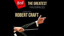 Robert Craft - The greatest masterpieces conducted by Robert Craft