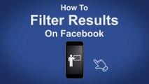 How To Filter Results On Facebook - Facebook Tip #17