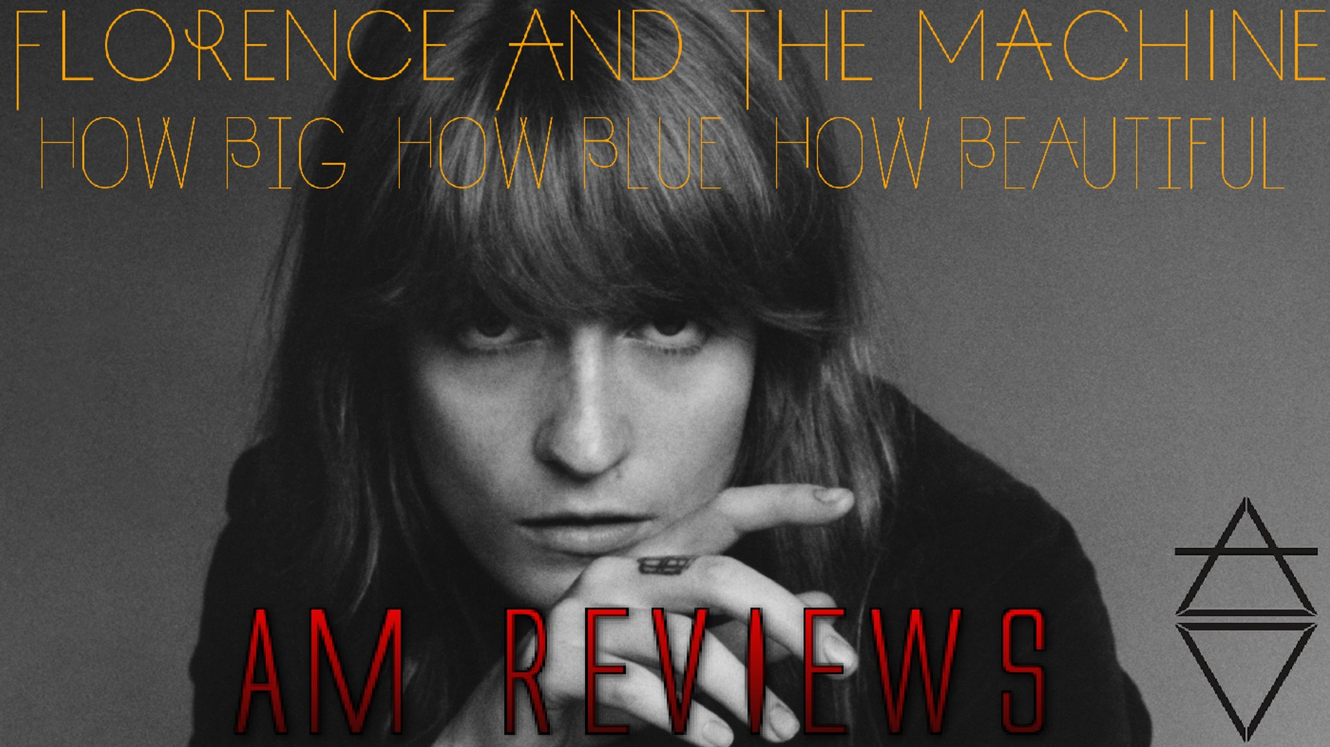 How Big, How Blue, How Beautiful - FLORENCE AND THE MACHINE - AM REVIEWS