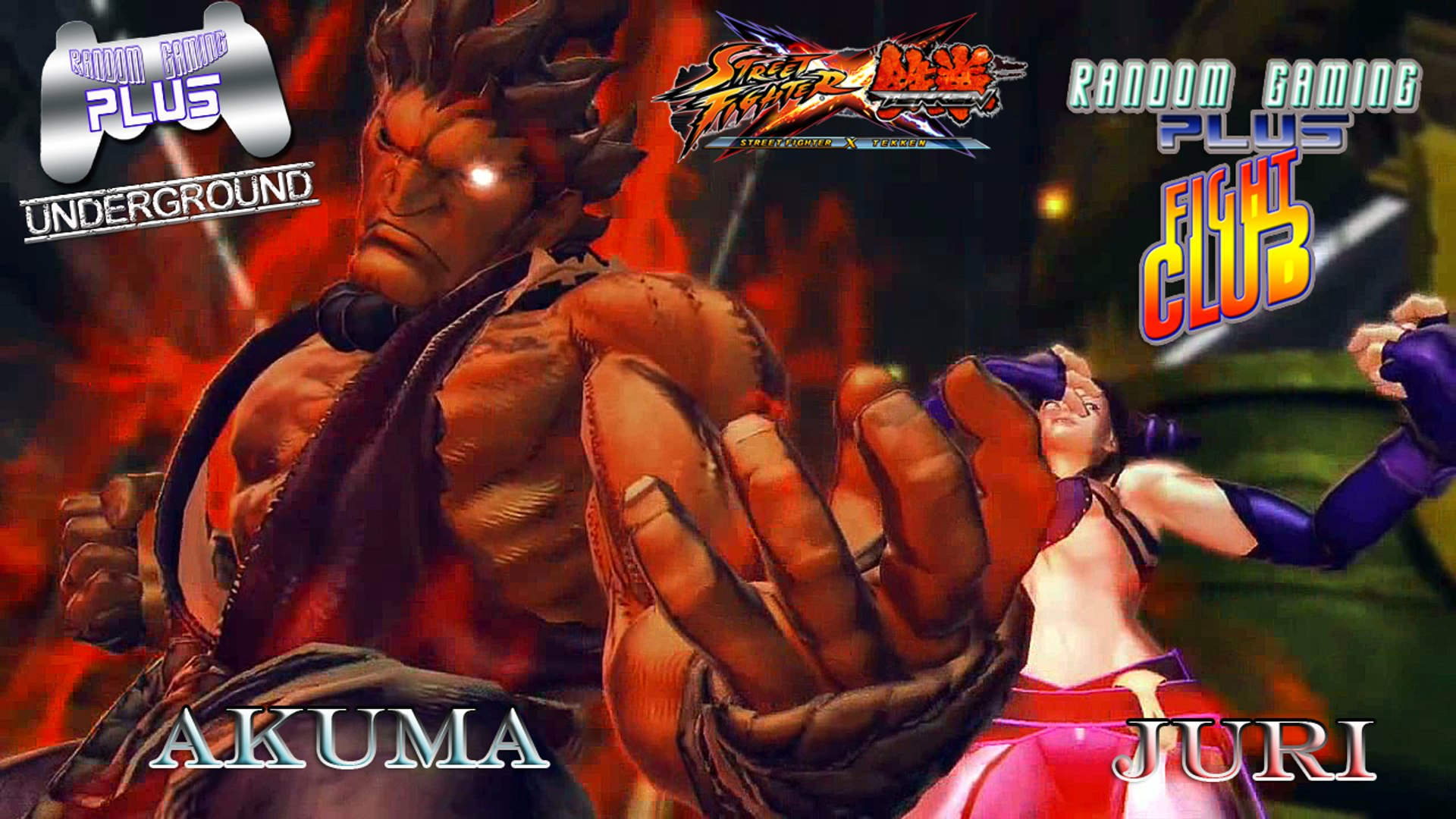 RG Plus Fight Club featuring Akuma & Juri (SFxTek)