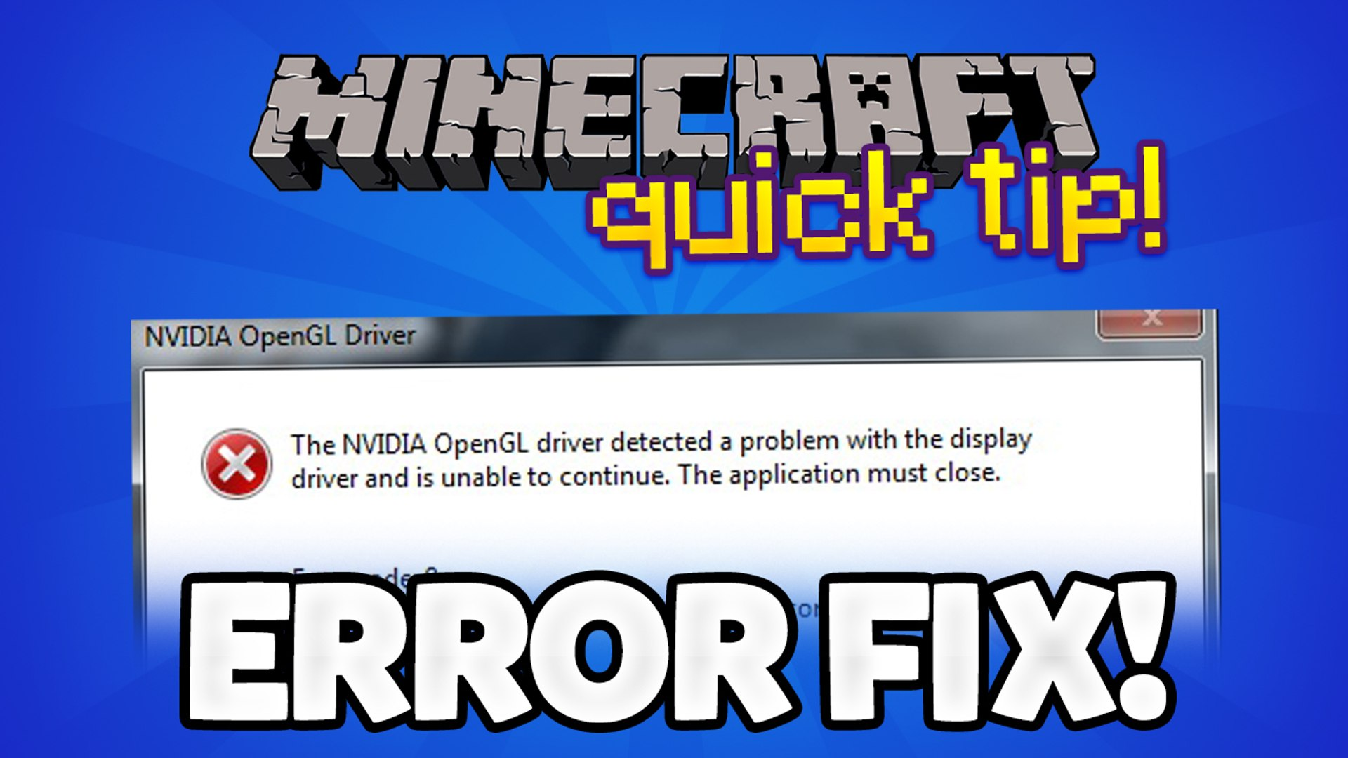 Minecraft Tips How To Fix The Opengl Error Crash For Nvidia