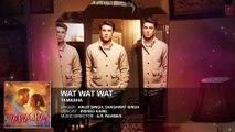 Wat Wat Wat FULL AUDIO Song | Tamasha |
