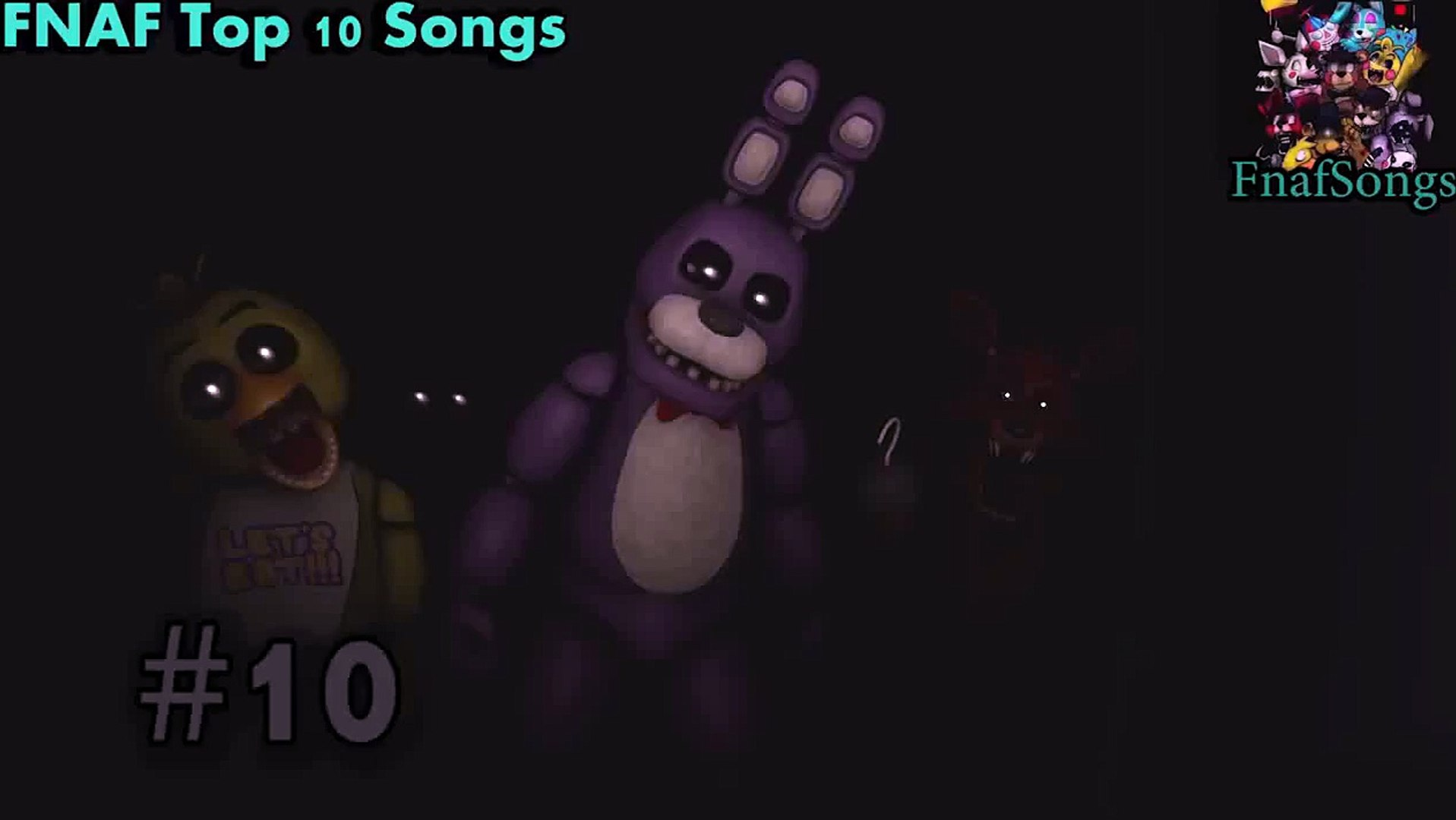 fnaf song Top 10 FNAF songs