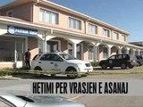 Hetimet për vrasjen e Asanajt - Vizion Plus - News - Lajme