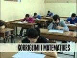 Korrigjimi i provimit te matematikes - Vizion Plus - News - Lajme