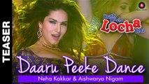 Daaru Peeke Dance HD Video Song - Kuch Kuch Locha Hai 2015 - Sunny Leone - New Bollywood Songs - Video Dailymotion