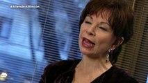 Isabel Allende: Isabel Allende: He fingido muchos orgasmos a lo largo de mi vida- Al Rincón