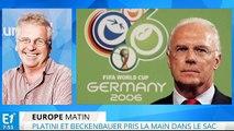 Platini et Beckenbauer : on peut être génial avec ses pieds mais perdre la tête