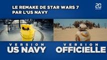 Le remake de Star Wars 7 par l'US Navy