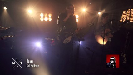 "[SESSIONS] Rover joue ""Call my name"" en live dans #MLS"