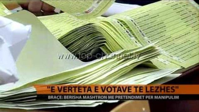 Braçe: E vërteta e votave të Lezhës - Top Channel Albania - News - Lajme