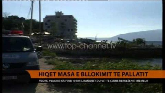 Vlorë, hiqet masa e bllokimit të pallatit - Top Channel Albania - News - Lajme