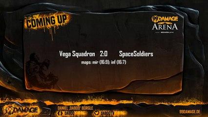 99Damage Arena: Vega vs SpaceSoldiers @18cet (REPLAY) (2015-11-24 19:57:01 - 2015-11-24 20:02:07)