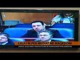 Ligji i ri për mediat në Maqedoni - Top Channel Albania - News - Lajme