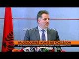 Rruga Durrës-Kukës me koncesion - Top Channel Albania - News - Lajme