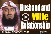 Husband and Wife Relationship By Mufti Ismail Menk