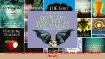 Read  How Do Bats Fly in the Dark Tell Me Why Tell Me How PDF Free