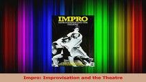 Read  Impro Improvisation and the Theatre Ebook Free