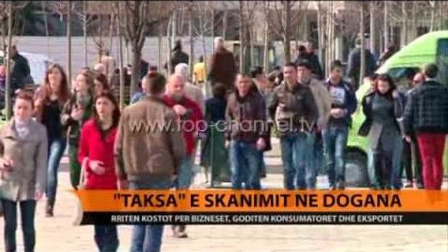"""""""Taksa"""" e skanimit në dogana - Top Channel Albania - News - Lajme"""