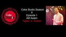 Coke-Studio-Atif-Aslam-Tajdar-e-Haram-Coke-Studio-Season-8-Episode-1