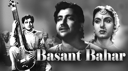 Basant Bahar | Classic Full Movie I Bharat Bhushan, Nimmi, KumKum
