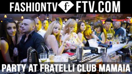 Party @ Fratelli Club Mamaia Summer 2015 | FTV.com