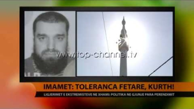 Imamët: Toleranca fetare, kurth! - Top Channel Albania - News - Lajme