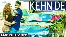 Kehn De - HeartBeat - HD Video Song - Latest Punjabi Song - 2015