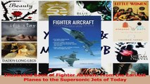 PDF Download  Illustrated Book of Fighter Aircraft From the Earliest Planes to the Supersonic Jets of PDF Online